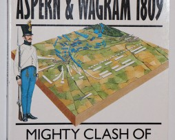 La bataille d'Aspern Wagram 1809 - Campaign Series n° 33 - Osprey