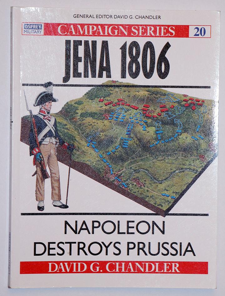 La bataille de Jena 1806 - Campaign Series n° 20 - Osprey