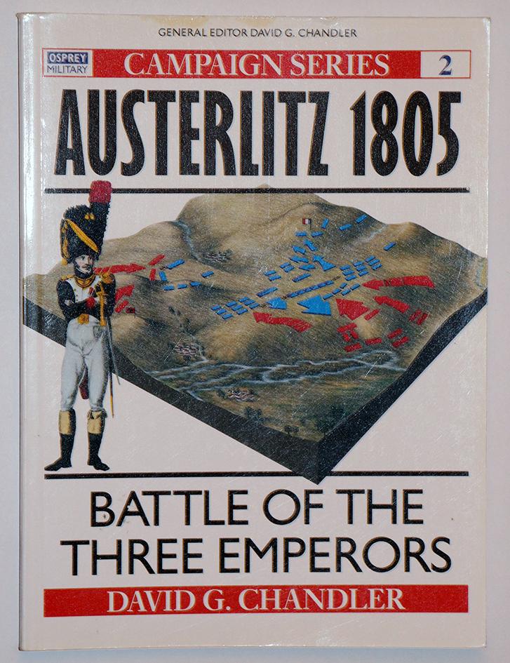 La bataille d'Austerlitz 1805 - Campaign Series n° 2 - Osprey