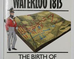 La bataille de Waterloo 1815 - Campaign Series n° 15 - Osprey