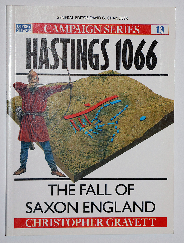 La bataille d'Hastings 1066 - Campaign Series n° 13 - Osprey