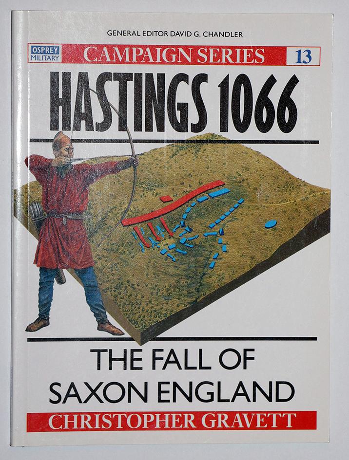La bataille d'Hastings 1066 - Campaign Series n° 13 - Osprey