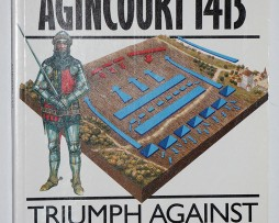 La bataille d'Agincourt 1415 - Campaign Series n° 9 - Osprey