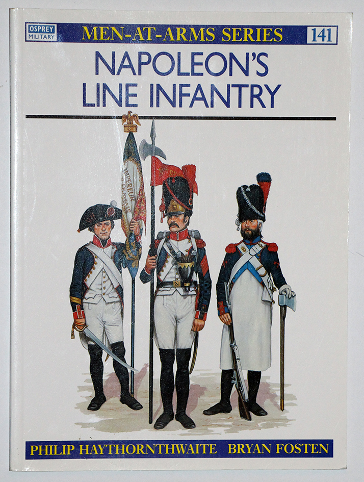 Napoleon's Line Infantry - Men at Arms 141 - Osprey