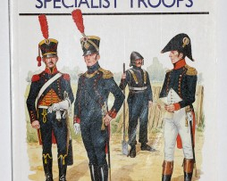 Napoleon's Spécialiste Troops - Men at Arms 199 - Osprey