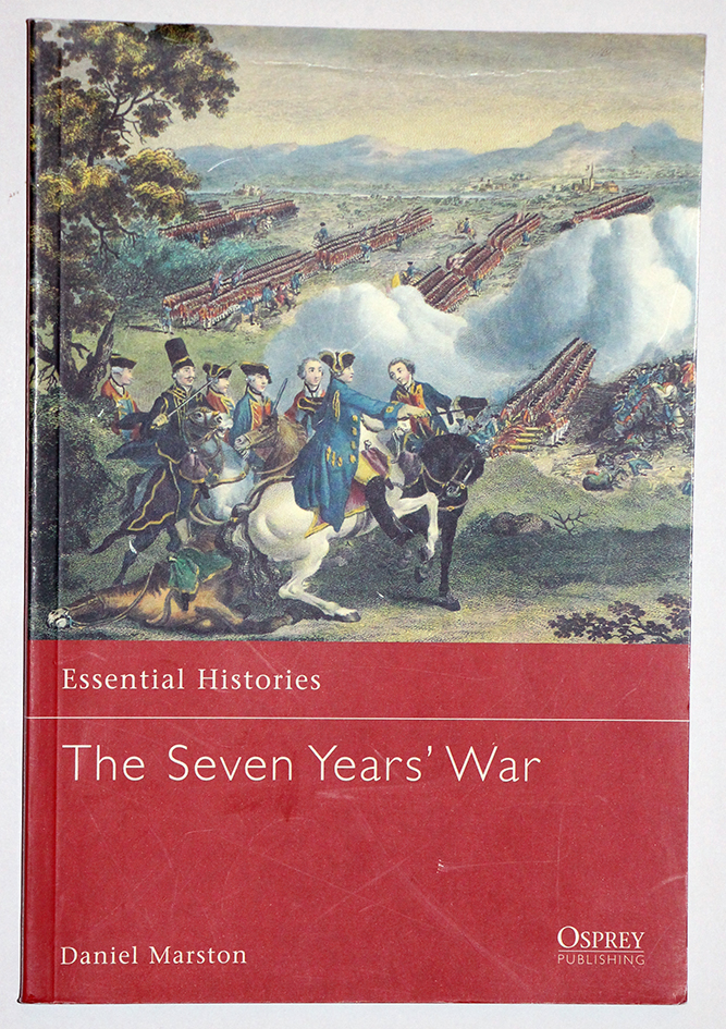 The Seven Years' War - Essential Histories - Osprey