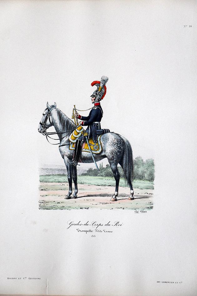 Gardes du Corps du Roi - Trompette petite tenue 1815- Histoire de la Maison Militaires du Roi 1814/1830 - Eugène Titeux