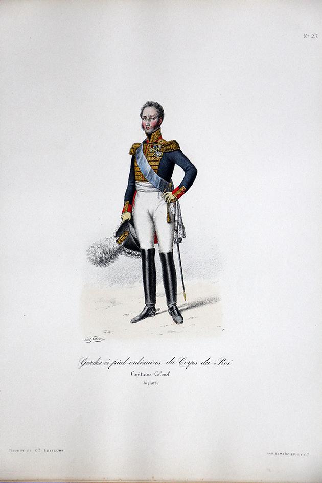 Garde à pied ordinaire du Roi - Capitaine Colonel 1817/1830 - Histoire de la Maison Militaires du Roi 1814/1830 - Eugène Titeux