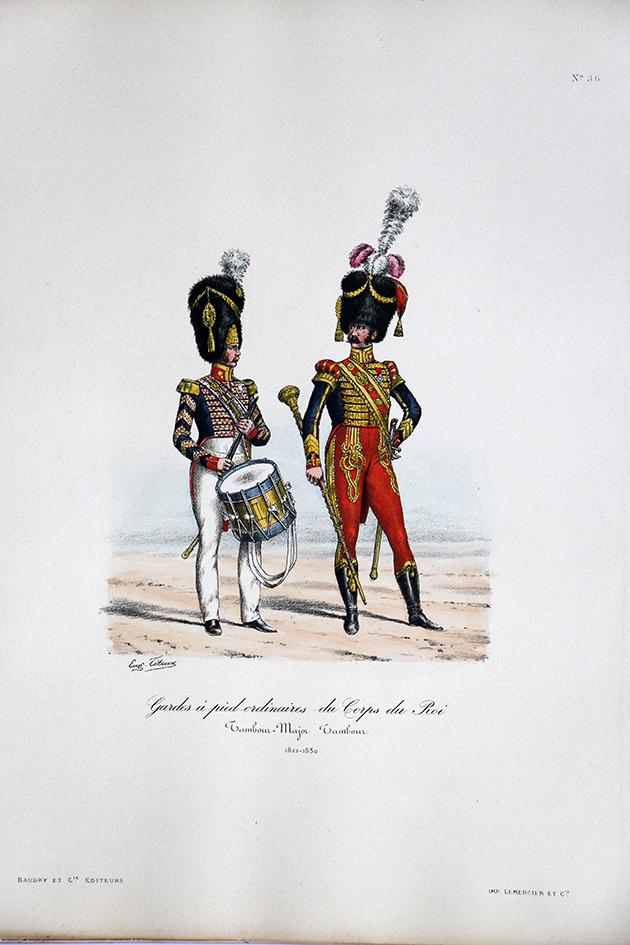 Gardes à pied ordinaires du Corps du Roi - Tambour Major 1822/1830 - Histoire de la Maison Militaires du Roi 1814/1830 - Eugène Titeux