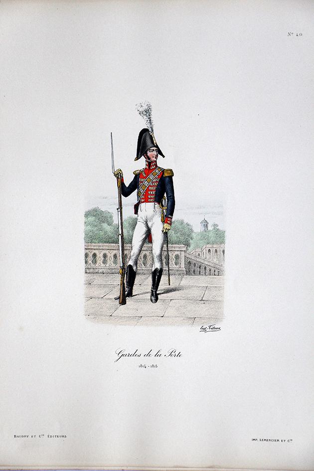 Gardes de la Porte - 1814/1815 - Histoire de la Maison Militaires du Roi 1814/1830 - Eugène Titeux