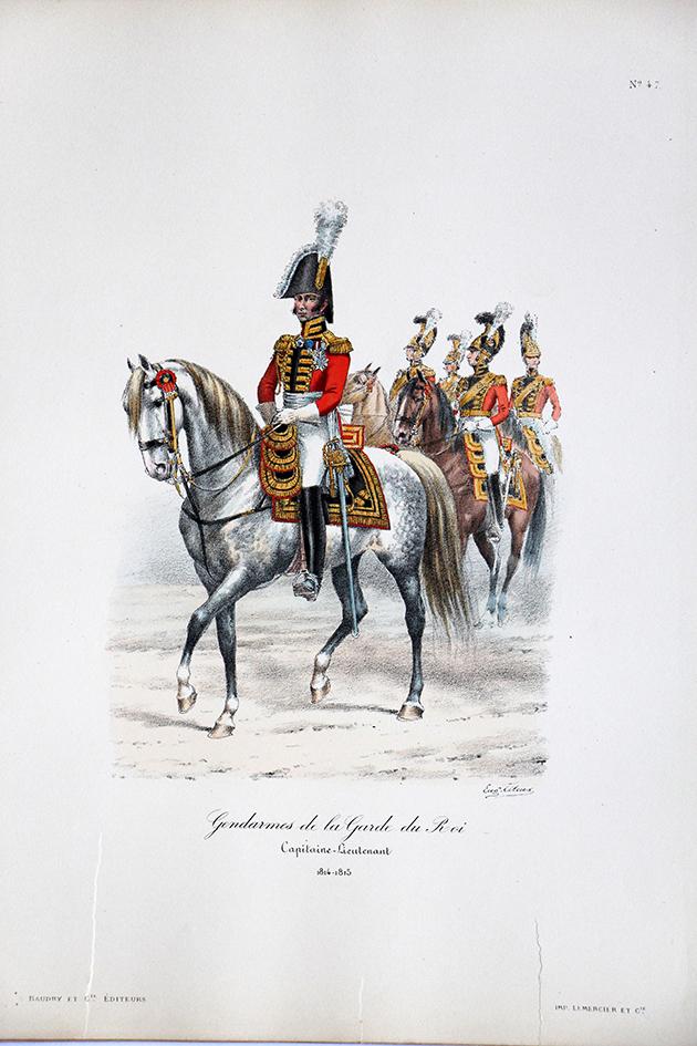 Gendarmes de la Garde du Roi - Capitaine lieutenant 1814/1815 - Histoire de la Maison Militaires du Roi 1814/1830 - Eugène Titeux