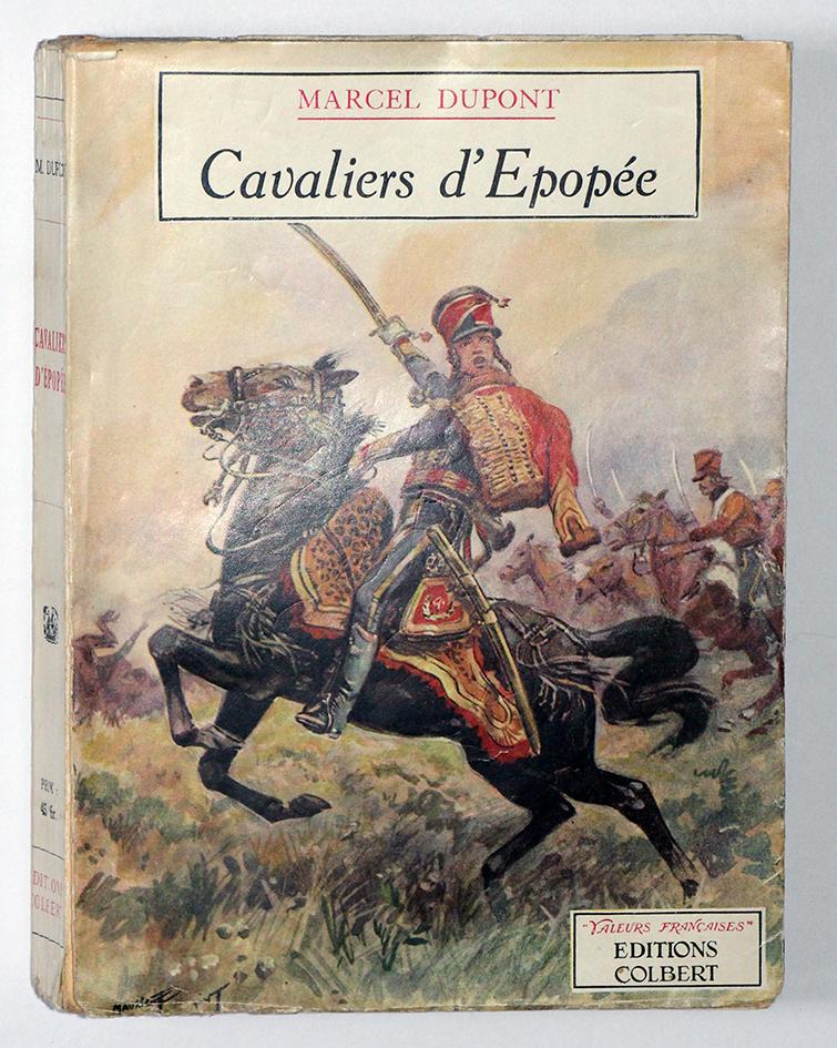 Cavaliers d'Epopée - Marcel Dupont - Illustrations de Maurice Toussaint
