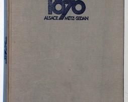 1870 - Alsace - Metz - Sedan