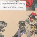 catalogue-d-exposition-des-mondes-de-papier-l-imagerie-populaire-de-wissembourg