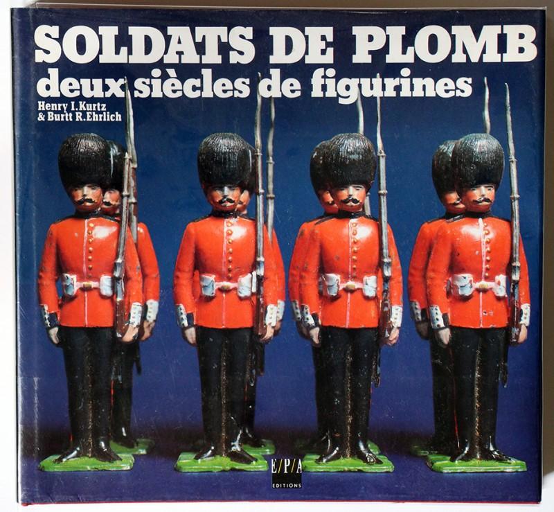 Soldats de plomb, deux siècles de figurines