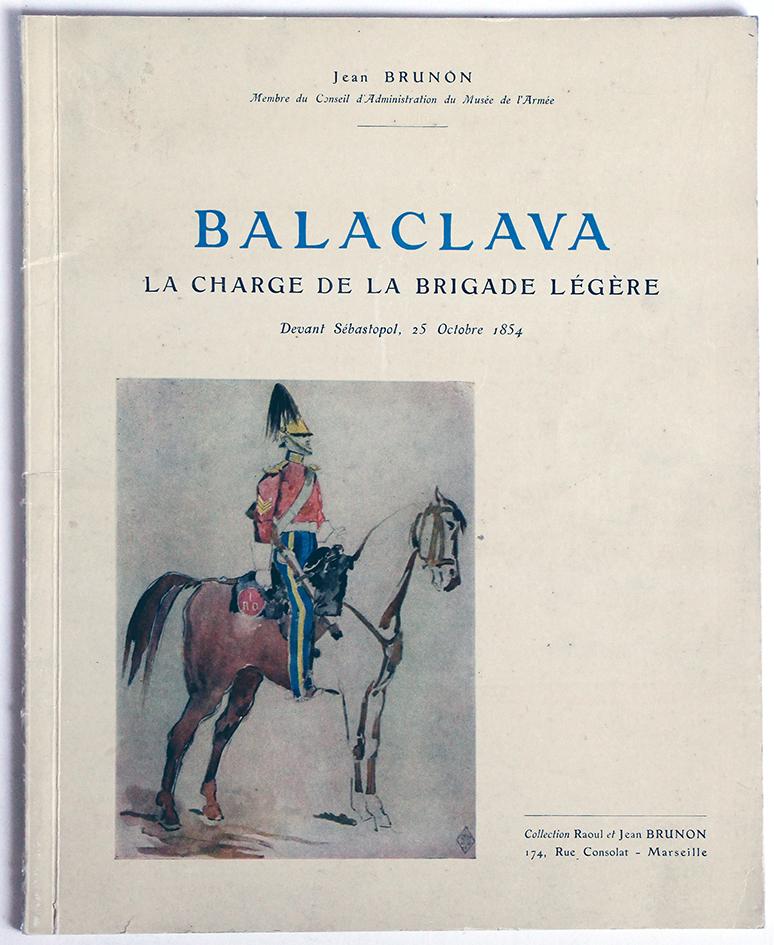 Balaclava - La charge de la Brigade Légère - Jean Brunon - Brochure