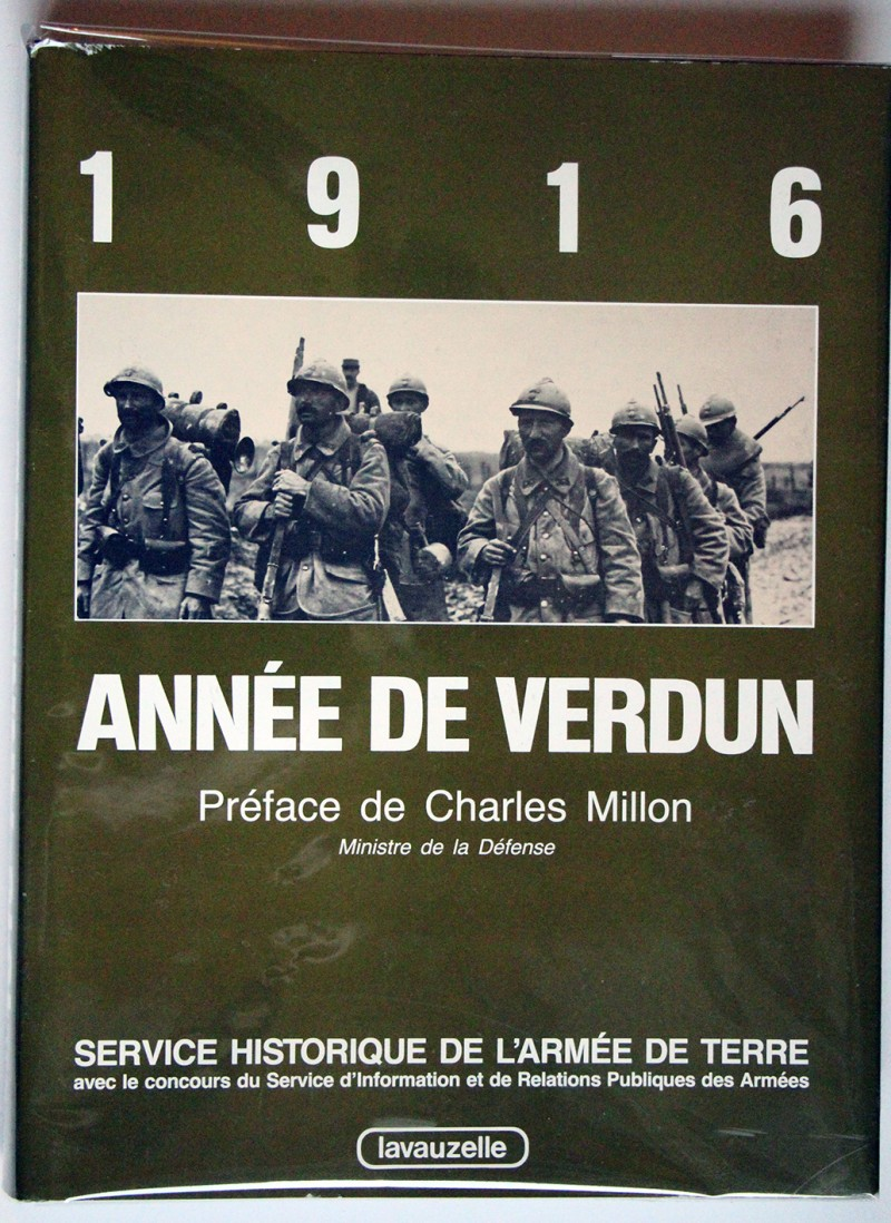 1916 - Année de Verdun - Lavauzelle - Service Historique de l'Armée de Terre