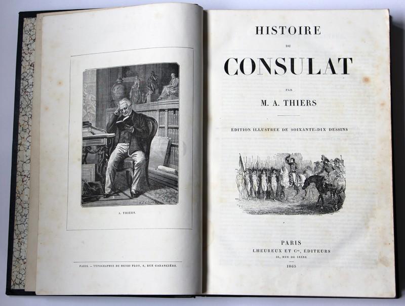 Histoire du Consulat par M.A. Thiers