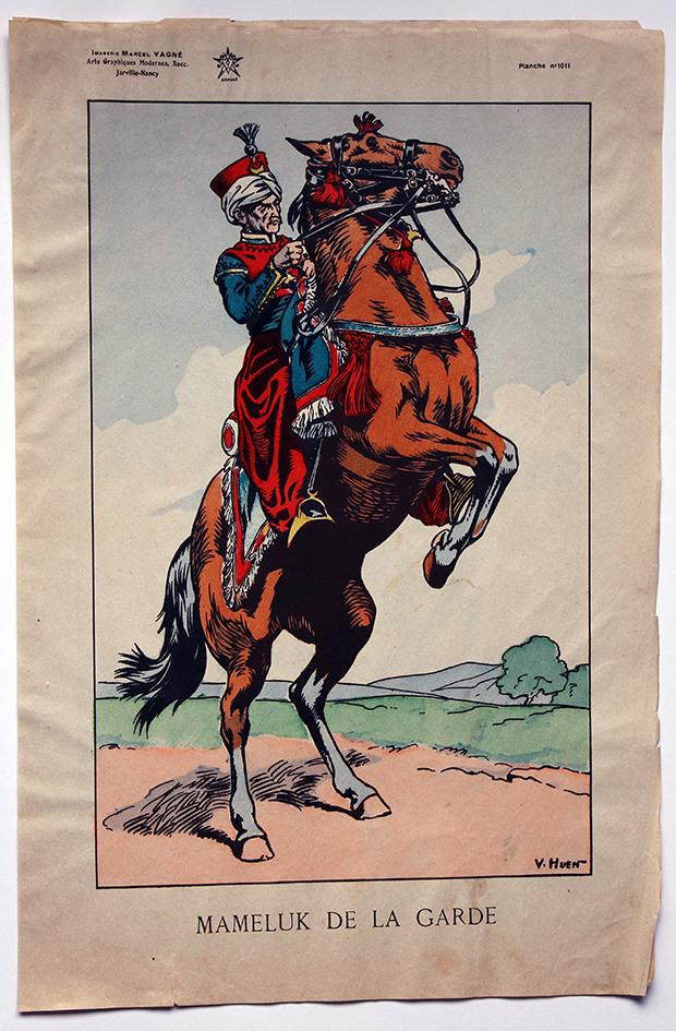 Planche Epinal / Jarville - Illustration de Victor Huen - 1er Empire - Uniformes - Mameluck de la Garde