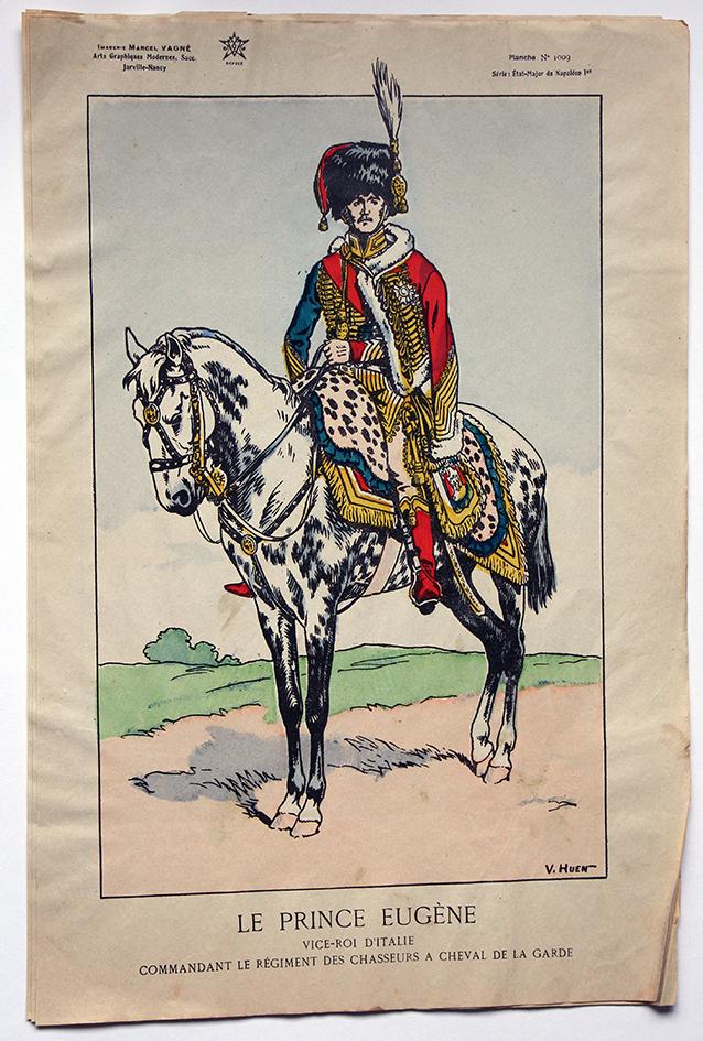 Planche Epinal / Jarville - Illustration de Victor Huen - 1er Empire - Uniformes - Le Prince Eugene