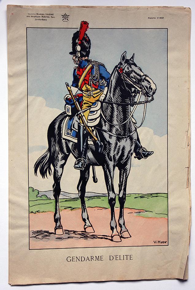 Planche Epinal / Jarville - Illustration de Victor Huen - 1er Empire - Uniformes - Gendarme d'Elite Garde