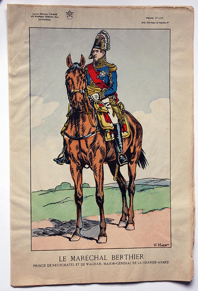 Planche Epinal / Jarville - Illustration de Victor Huen - 1er Empire - Uniformes - Maréchal Berthier