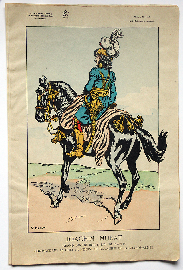 Planche Epinal / Jarville - Illustration de Victor Huen - 1er Empire - Uniformes - Joachim Murat