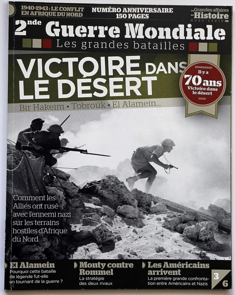 2nd Guerre Mondiale - Les grandes batailles - Victoire dans le désert