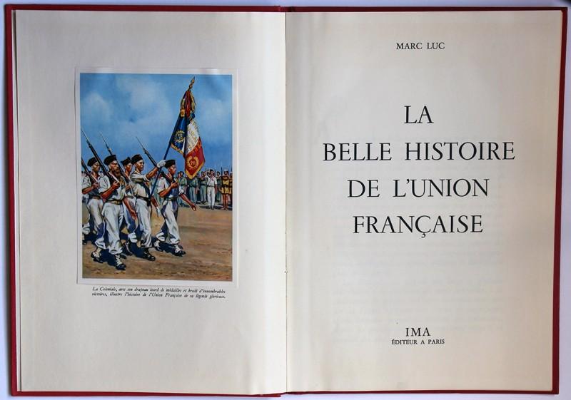 La Belle Histoire de l'Union Française
