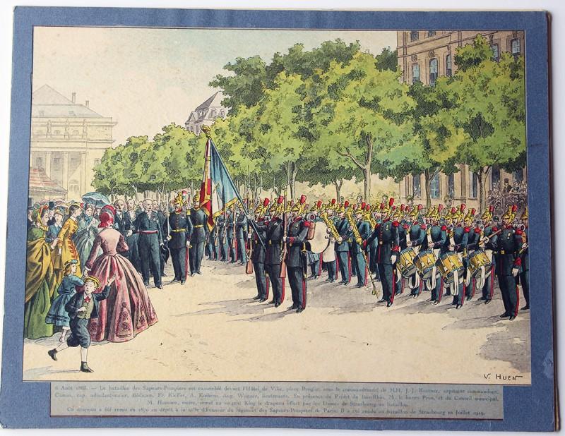 Calendrier Imprimerie Alsacienne - Huen Victor - Bataillon des Sapeurs Pompiers de Strasbourg 6 aout 1865 - Strasbourg Broglie Place