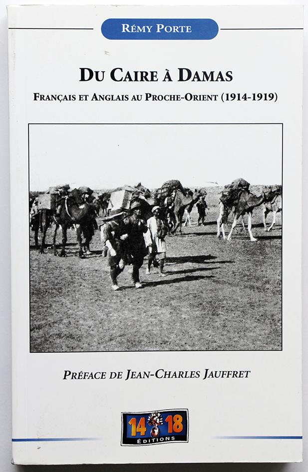 Du Caire à Damas : Français et Anglais au Proche-Orient