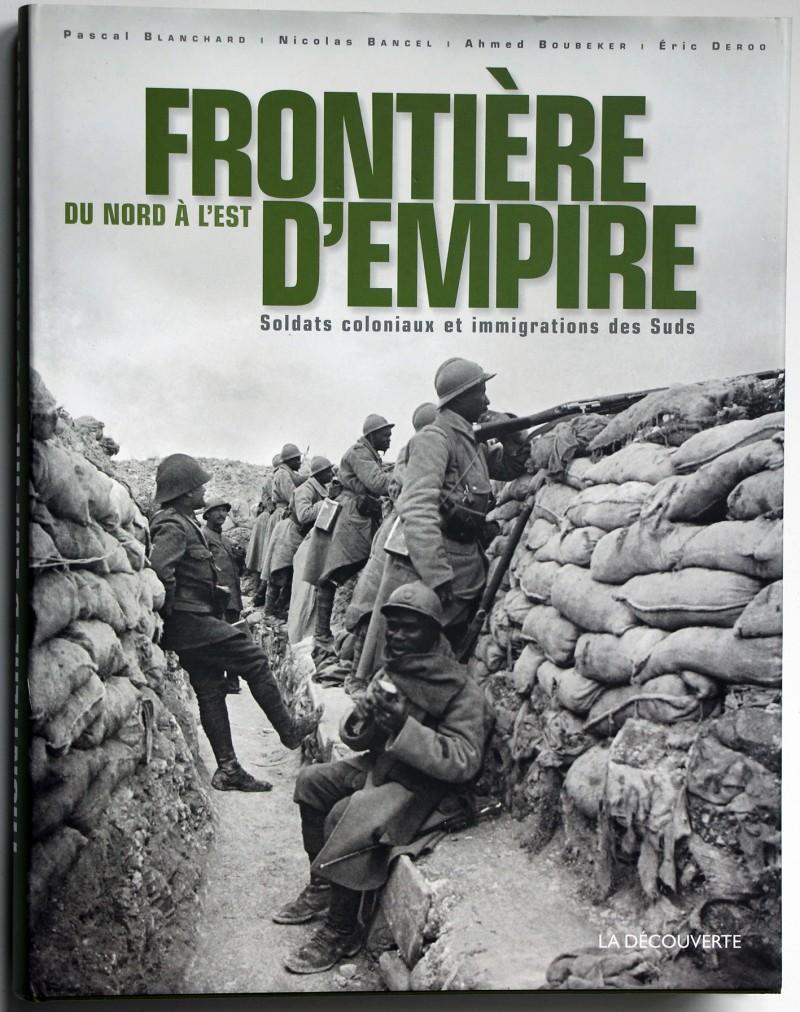 Frontière d'Empire, du Nord à l'Est Soldats coloniaux et immigrations des Suds
