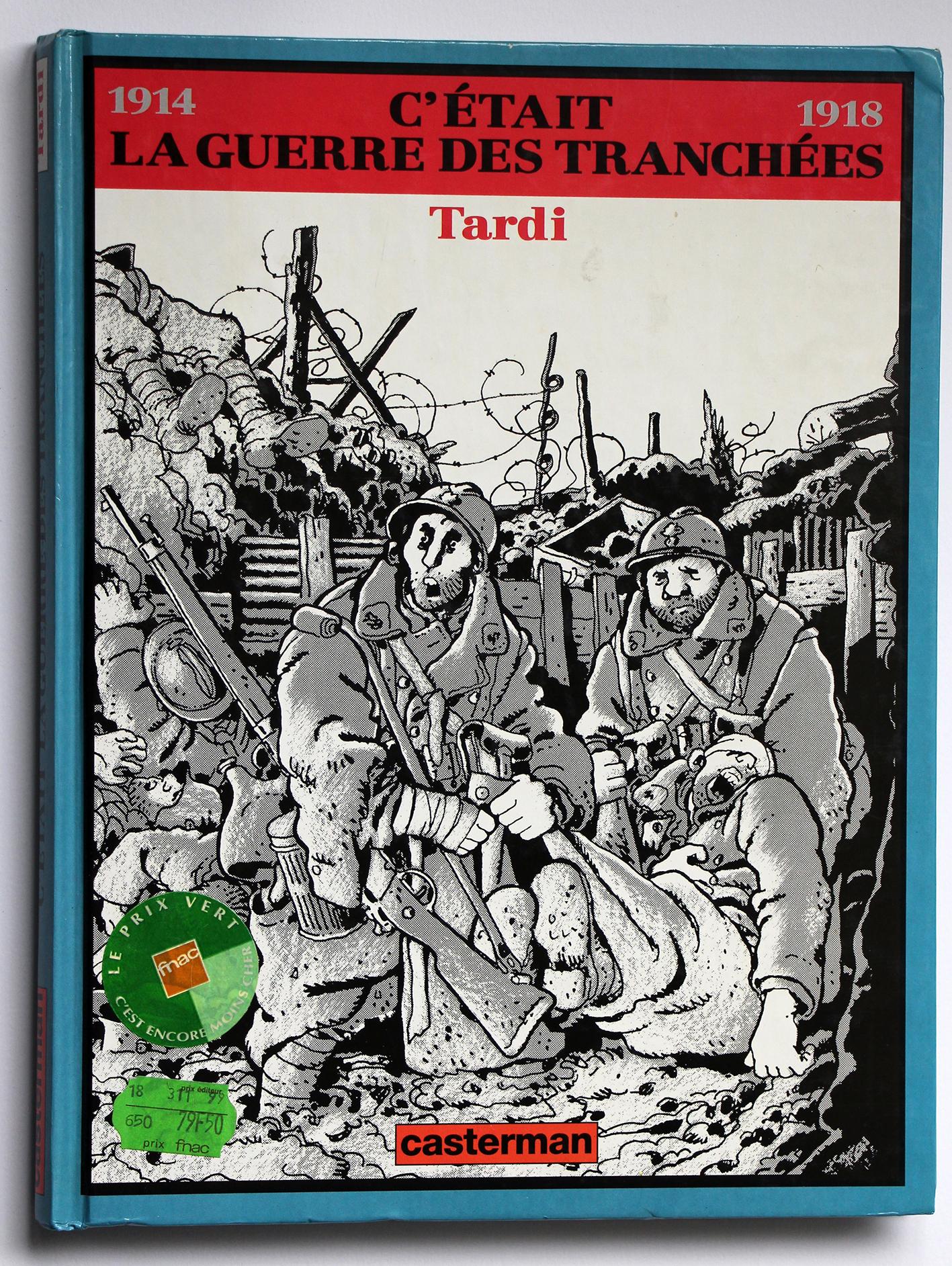 C'était la guerre des tranchées - Tardi