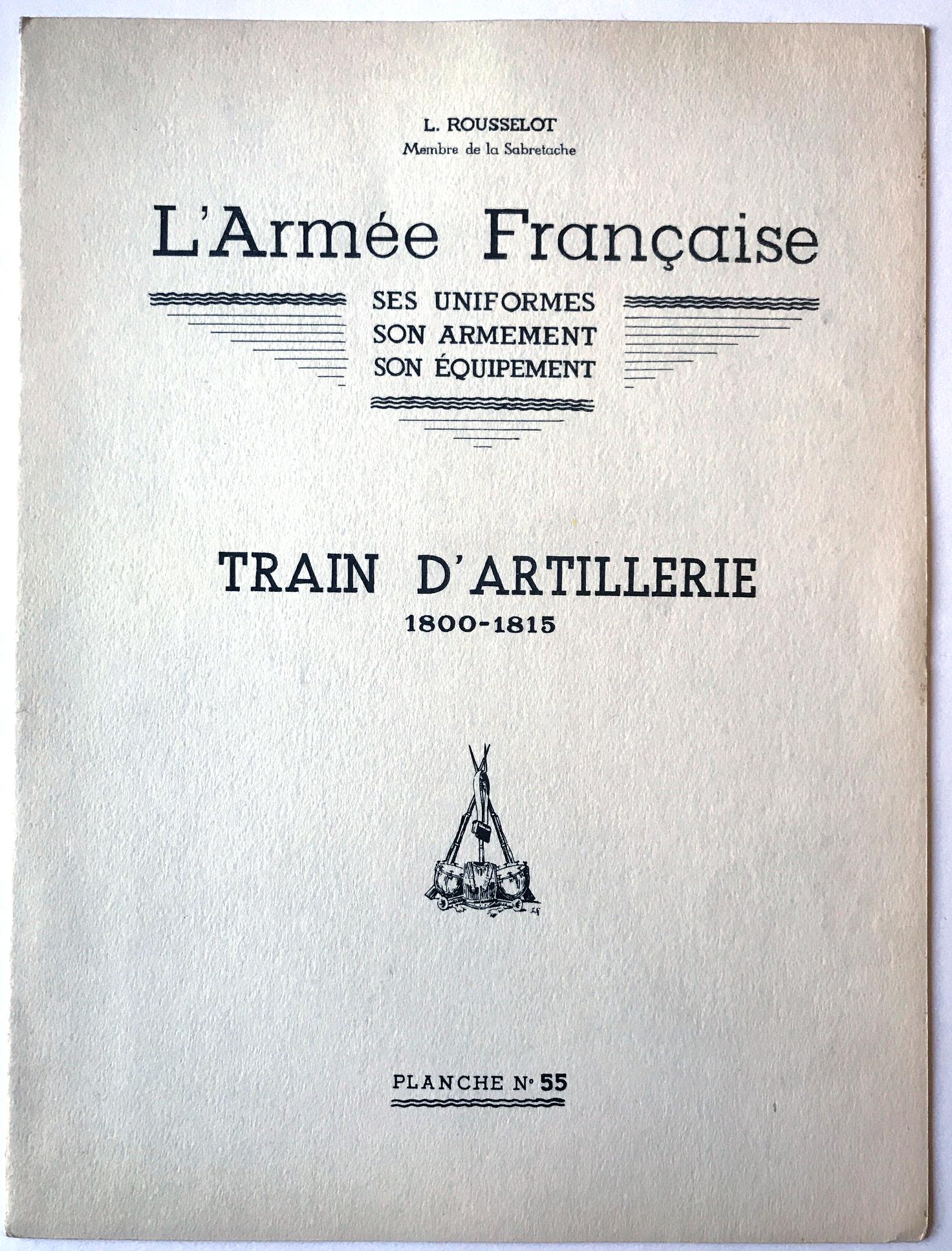 Planche Rousselot Train Artillerie 1800-1815