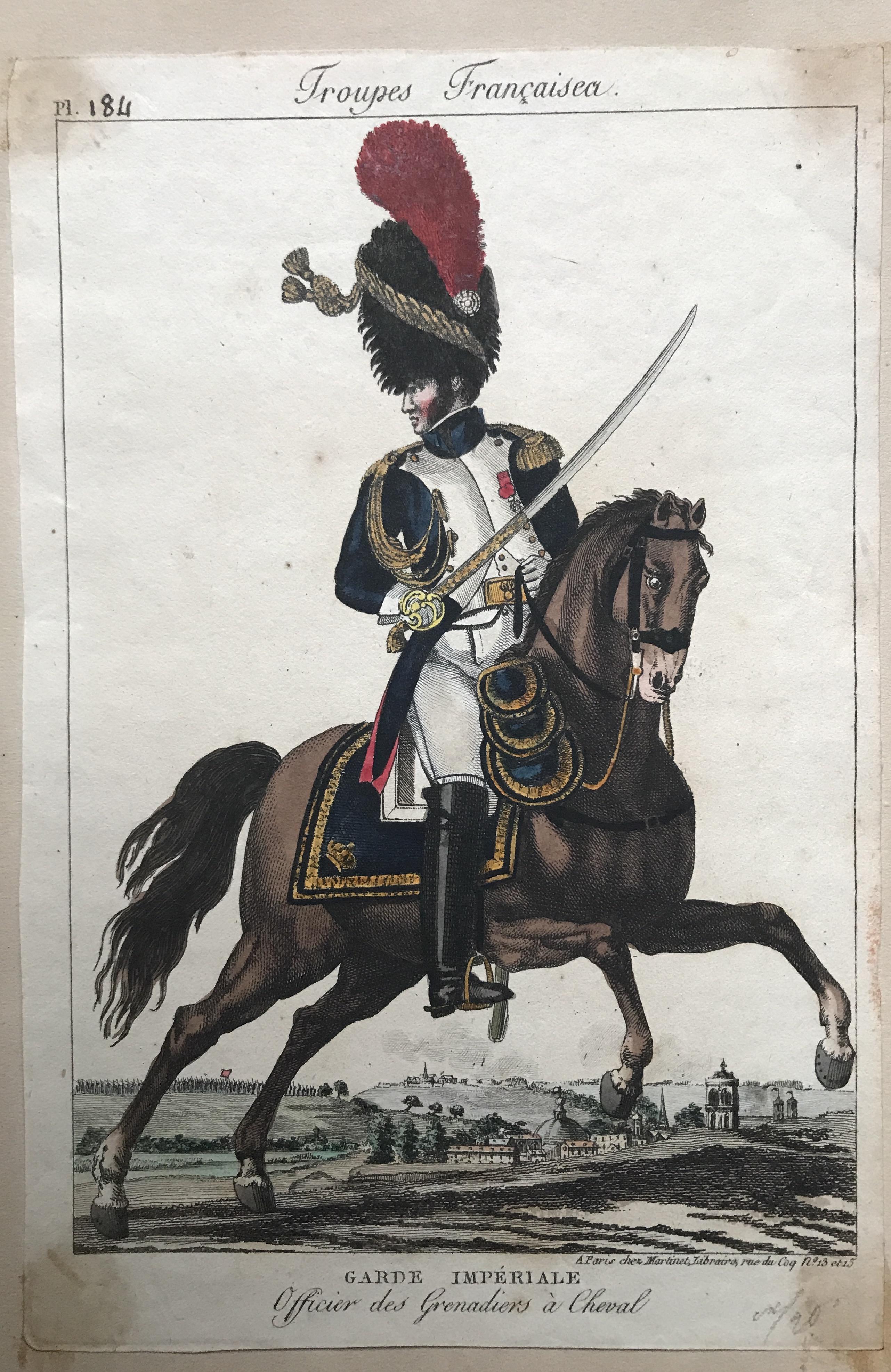 Gravure XIX - Martinet - Troupes française - Officier des Grenadiers à Cheval - Garde Impériale