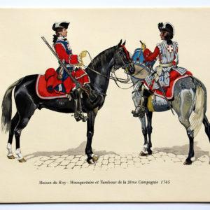 COLONEL DUGUÉ MAC Cathy - Planche Uniforme Maison du Roy - Mousquetaire et Tambour de la 2eme Compagnie - 1745