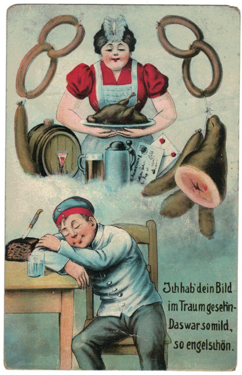 1 Carte Postale - Armée Allemande en campagne - Traum - Wurst - Rêve du soldat - Prusse - 1916