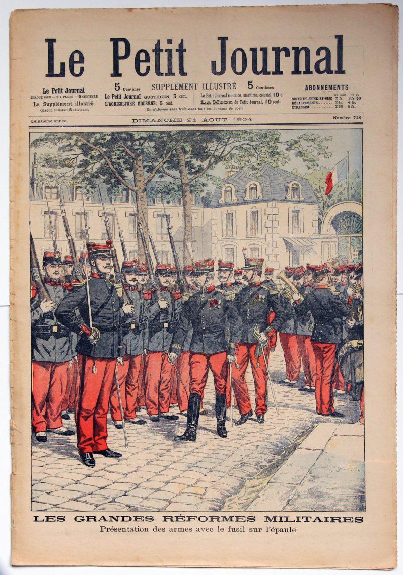 Le petit journal - supplément illustré - 21 aout 1904 - Les grandes réformes militaires -