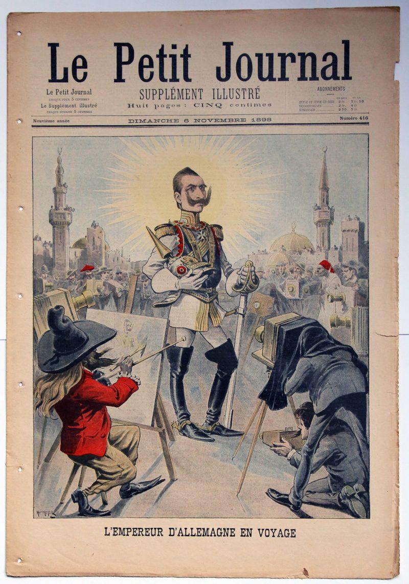 Le petit journal - supplément illustré - 6 novembre 1898 - L'Empereur d'Allemagne en Voyage