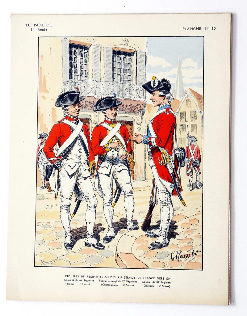 Fusiliers de Régiments Suisse au service de France 1789 - Lucien Rousselot - Le Passepoil