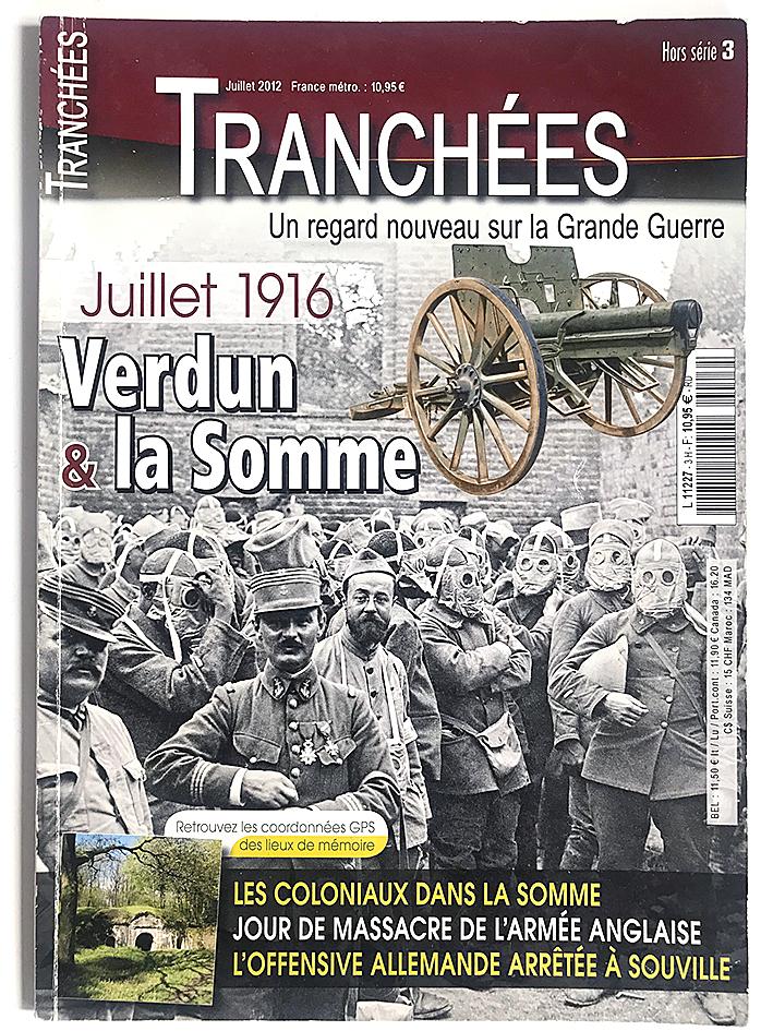 Hors Série - Revue Tranchée N°3 - Verdun et la Somme