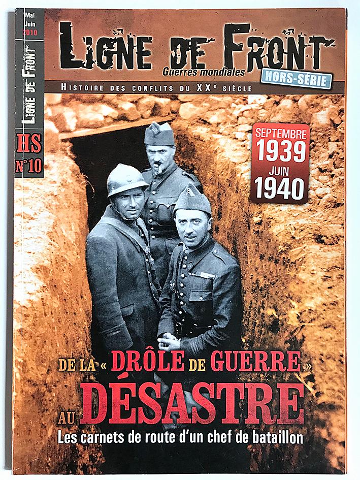 Hors Série - Revue Ligne de Front - Second Guerre Mondiale - La drôle de Guerre