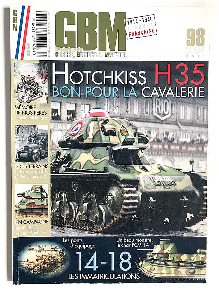 GBM - Histoire de Guerre Blindés et Matériel - Hotchkiss H35 - 1914/1940 - L'armée Française