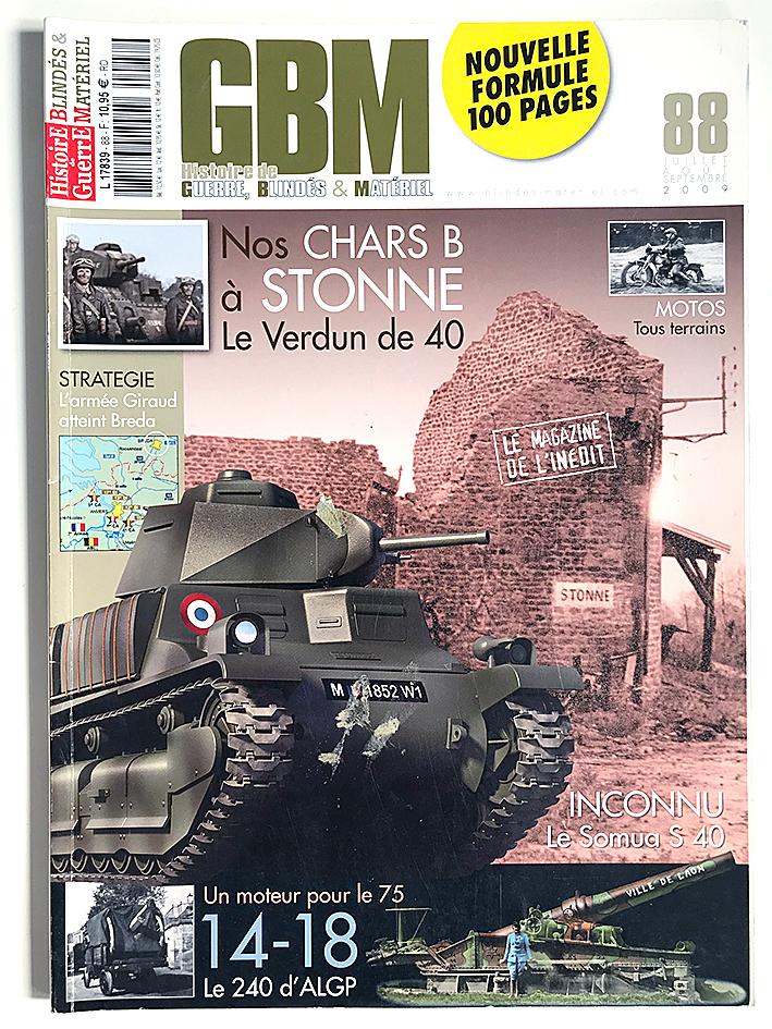 GBM 88 - Histoire de Guerre Blindés et Matériel - Chars B - 1914/1940 - L'armée Française