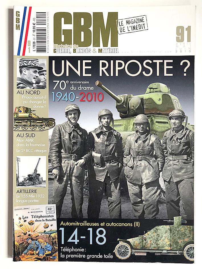 GBM 91 - Histoire de Guerre Blindés et Matériel - Une riposte - L'armée Française
