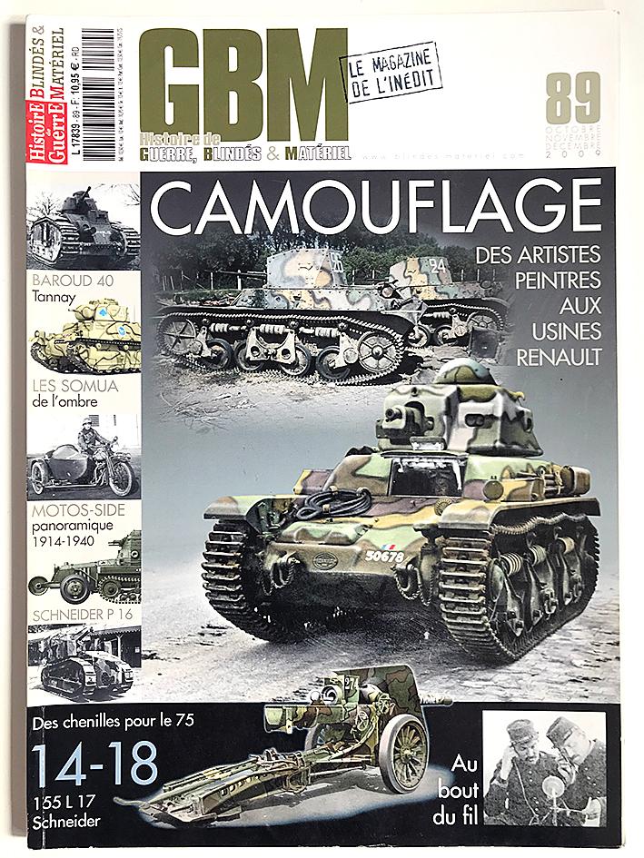 GBM 89 - Histoire de Guerre Blindés et Matériel - Camouflage - 1914/1940 - L'armée Française
