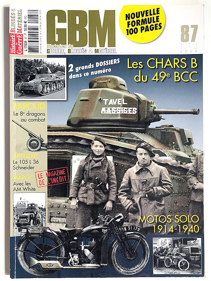 GBM 87 - Histoire de Guerre Blindés et Matériel - Chars B et Motos Solo - 1914/1940 - L'armée Française