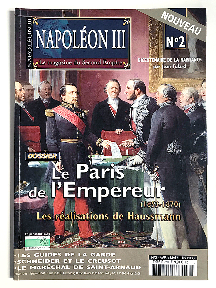 Revue Napoleon III n°2 - Le Paris de l'Empereur - La magazine du Second Empire