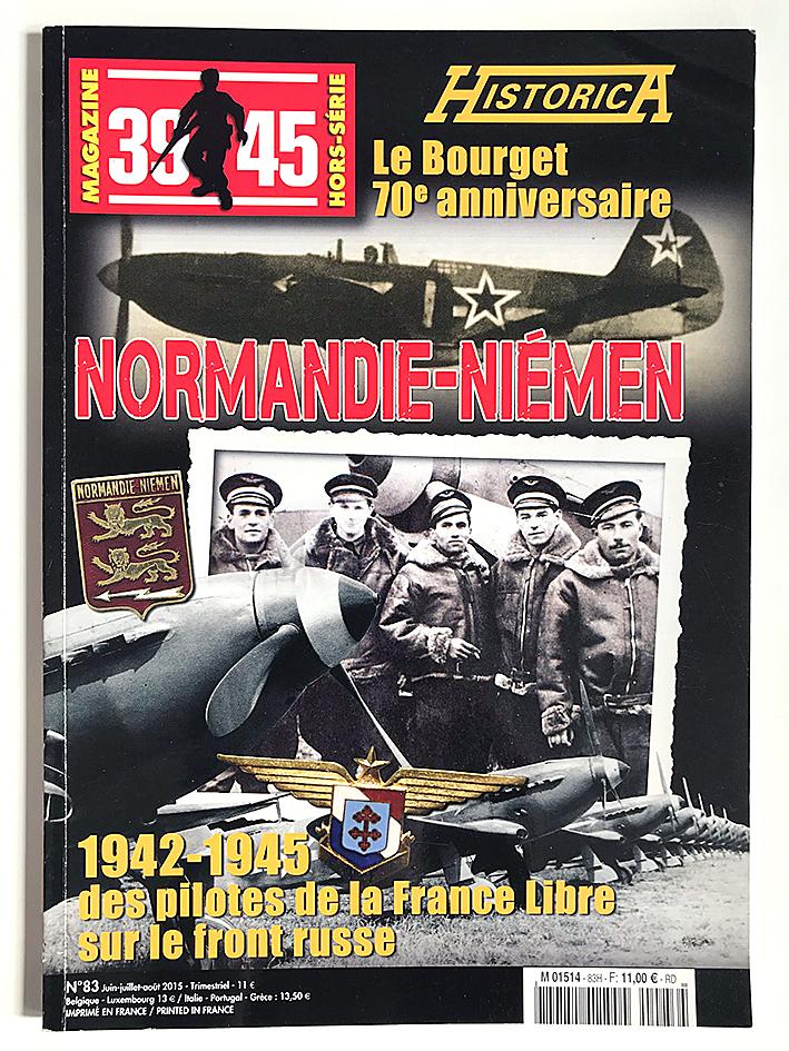 Revue Historica - 39/45 - Aviation - Normandie Niemen - Pilote de la France Libre - Front Russe