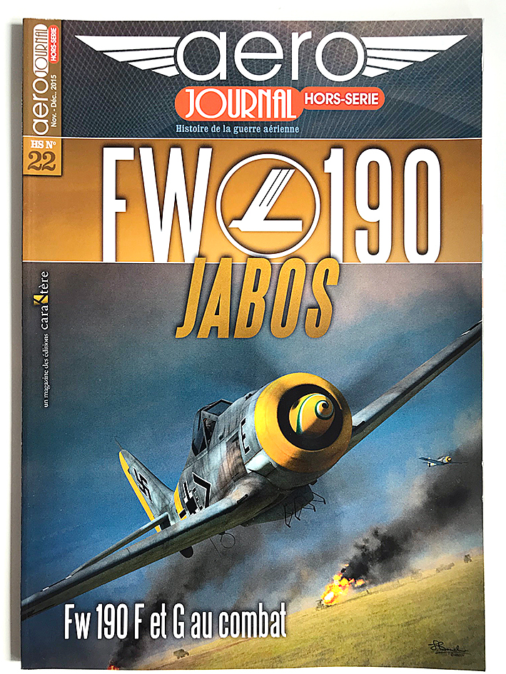 Revue Aero Journal - Hors Serie - N°22 - FW190 - Jabos - Aviation - Luftwaffe